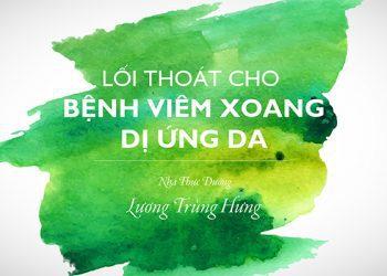 [Video] Lối Thoát Cho Bệnh Viêm Xoang & Dị Ứng Da